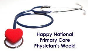 Happy National Primary Care Physician's Week – October 4-10